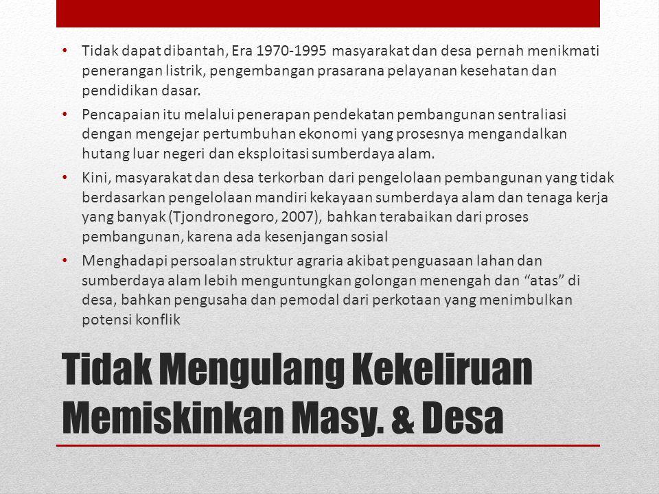 Tidak Mengulang Kekeliruan Memiskinkan Masy. & Desa Tidak dapat dibantah, Era 1970-1995 masyarakat dan desa pernah menikmati penerangan listrik, penge