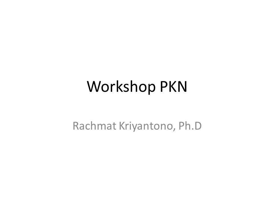 Workshop PKN Rachmat Kriyantono, Ph.D