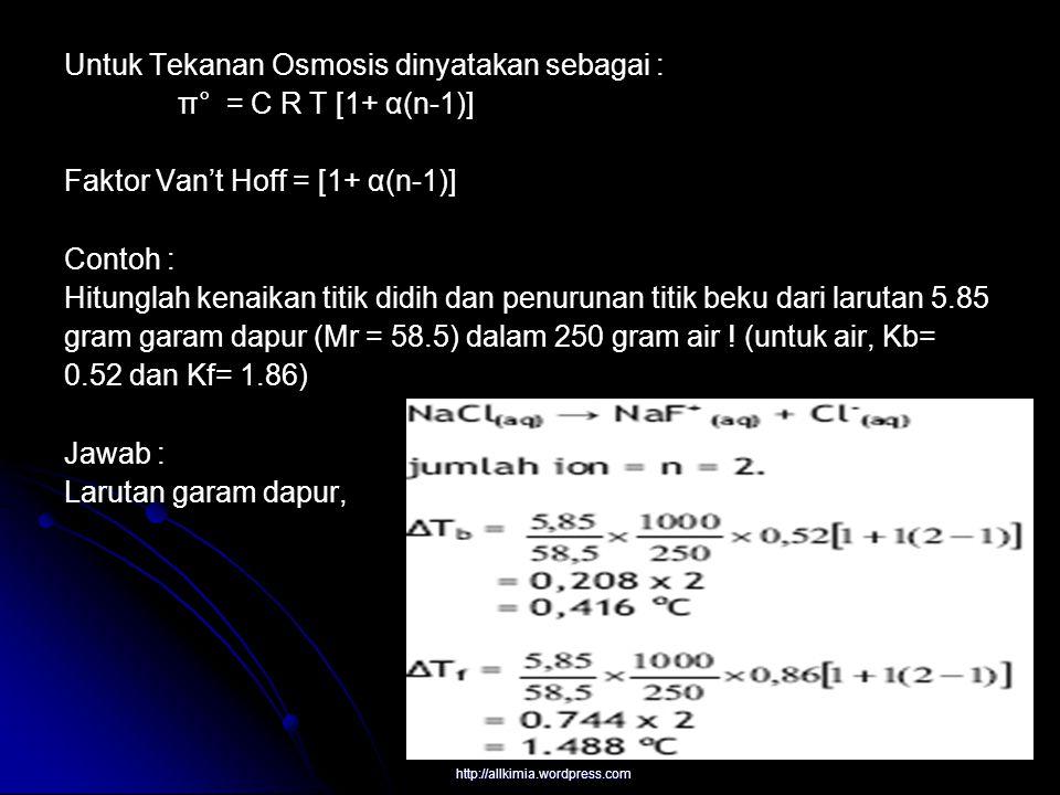 Hal – Hal Yang Perlu diperhatikan 1.Sehubungan dengan jumlah ion (n), kita mengenal beberapa: a.