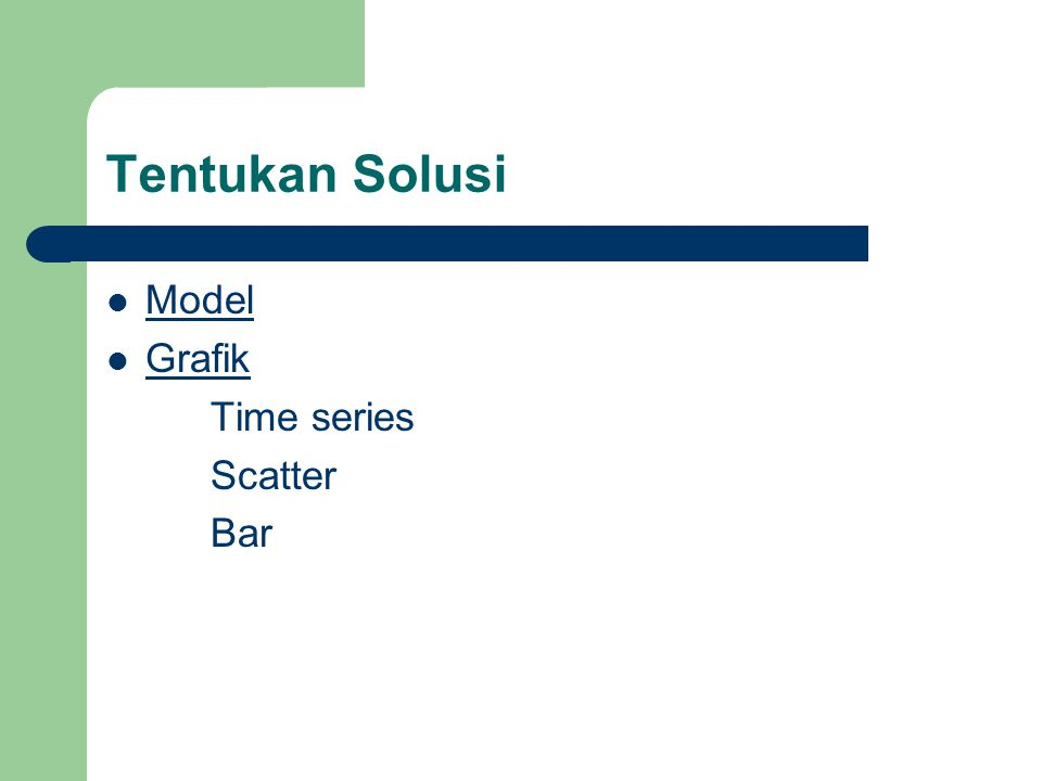Tentukan Solusi Model Grafik Time series Scatter Bar