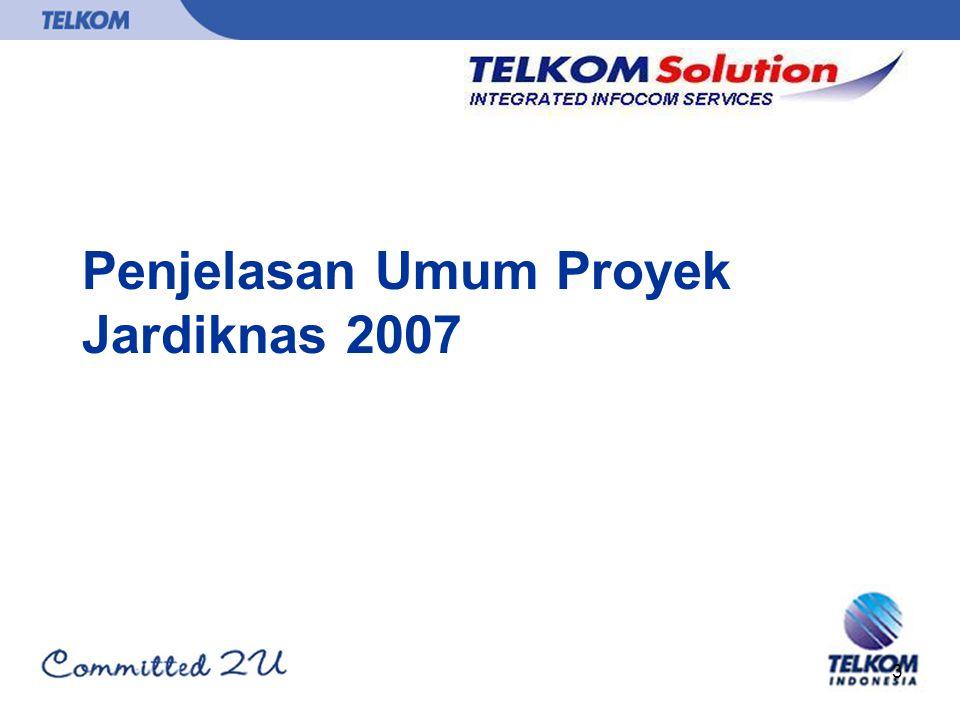 3 Penjelasan Umum Proyek Jardiknas 2007