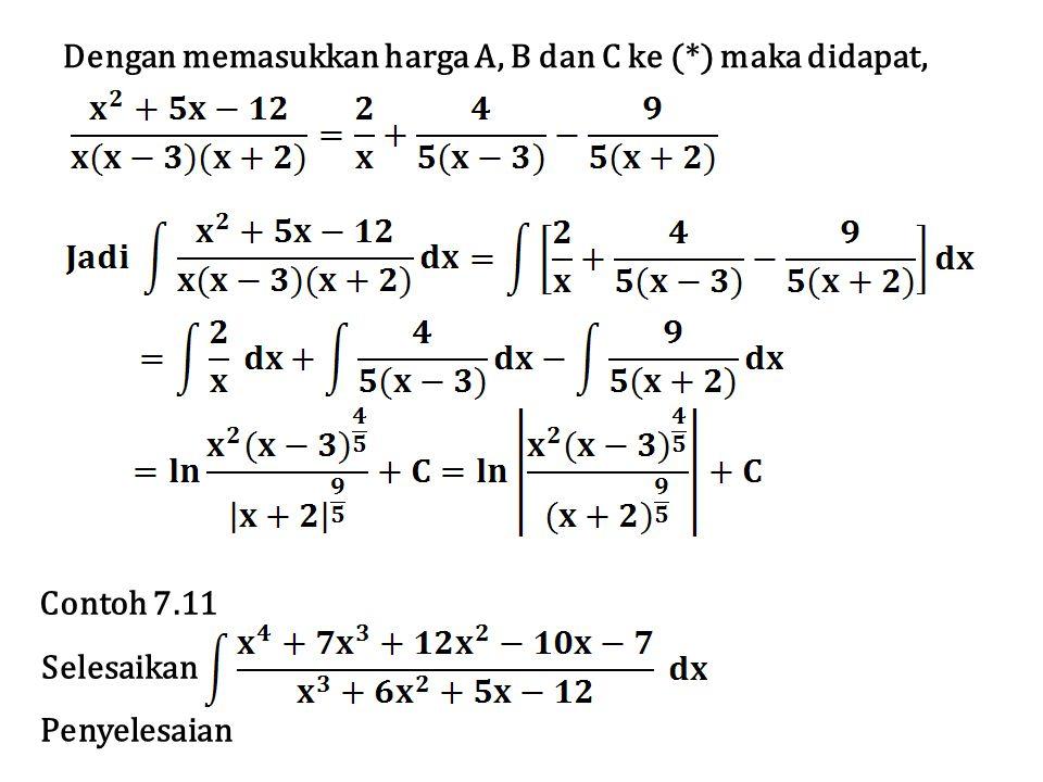 Karena derajad P(x) lebih tinggi dari derajad Q(x) maka lakukan pembagian.