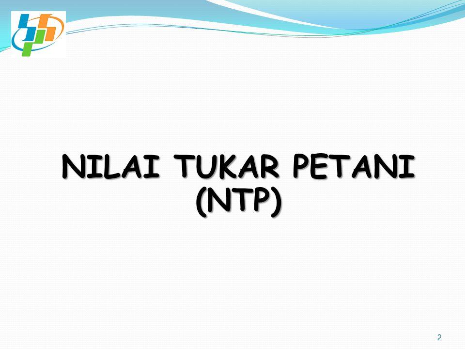 SEJARAH PENGHITUNGAN NTP  NTP Pertama dengan Tahun Dasar 1976=100, Mencakup 4 provinsi (di Jawa) dan 2 Sub sektor, yaitu Tanaman Bahan Makanan (TBM) & Tanaman Perkebunan Rakyat (TPR).