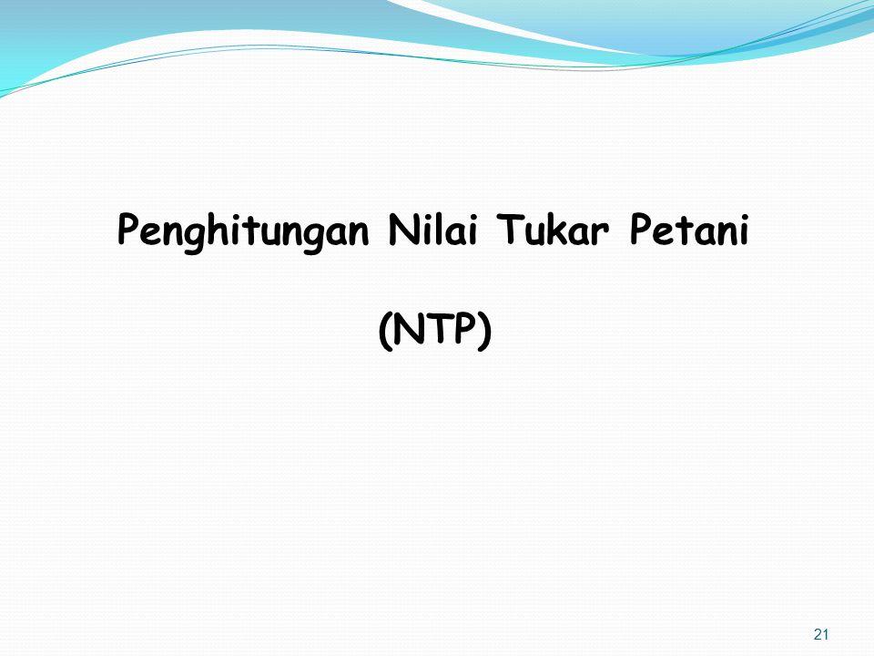 Penghitungan Nilai Tukar Petani (NTP) 21