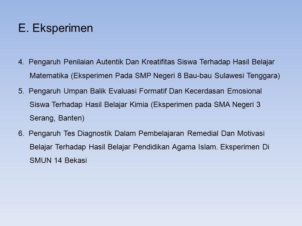 E. Eksperimen 4. Pengaruh Penilaian Autentik Dan Kreatifitas Siswa Terhadap Hasil Belajar Matematika (Eksperimen Pada SMP Negeri 8 Bau-bau Sulawesi Te
