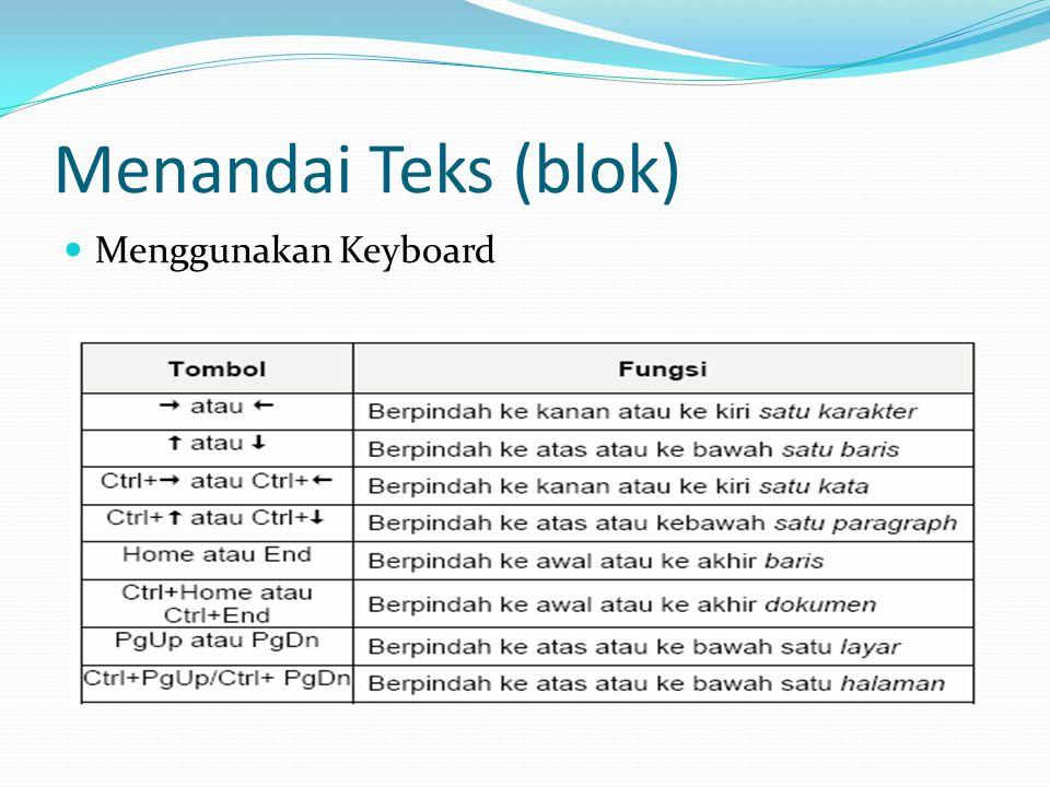 Menandai Teks (blok) Menggunakan Keyboard