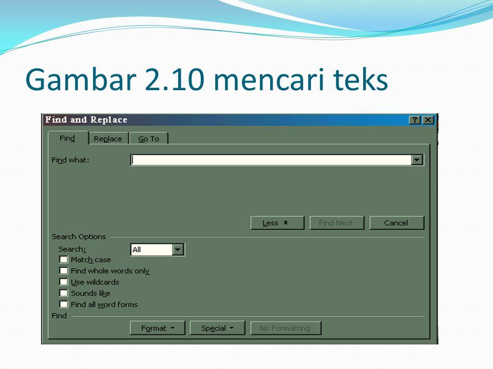 Gambar 2.10 mencari teks