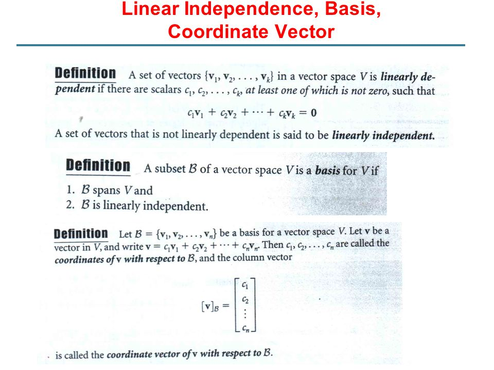 Linear Independence, Basis, Coordinate Vector