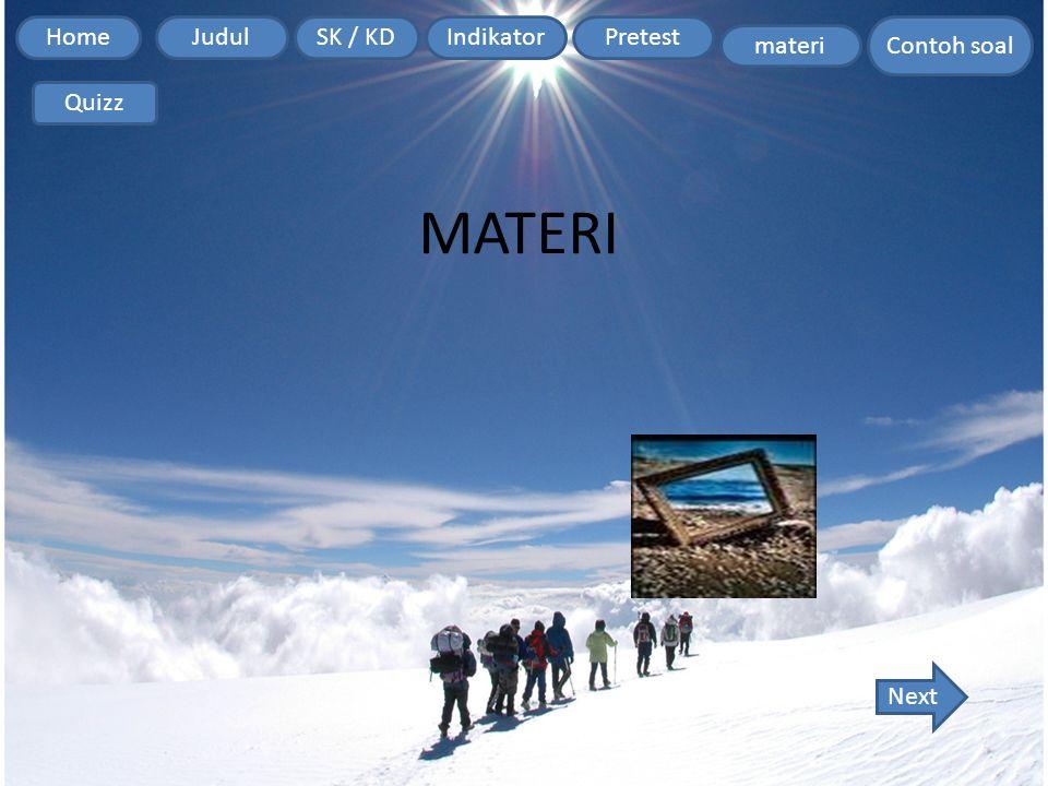 Home Contoh soal JudulSK / KDIndikatorPretest materi Quizz MATERI Next