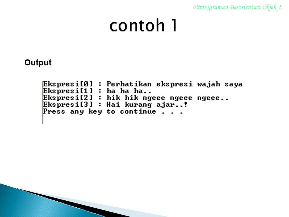 Pemrograman Berorientasi Objek 1 Output