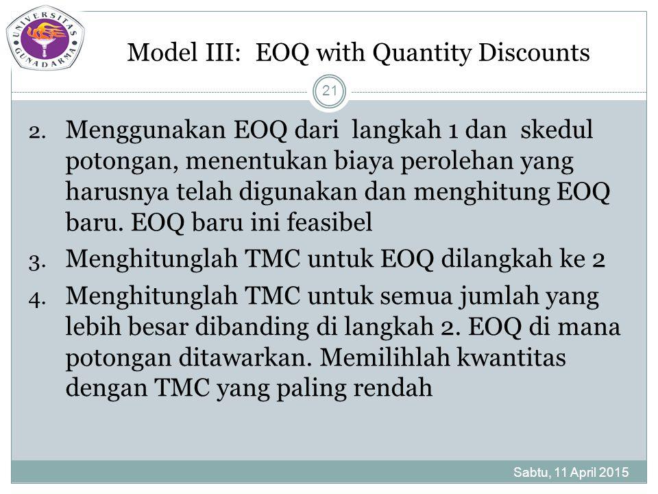 Model III: EOQ with Quantity Discounts 2.