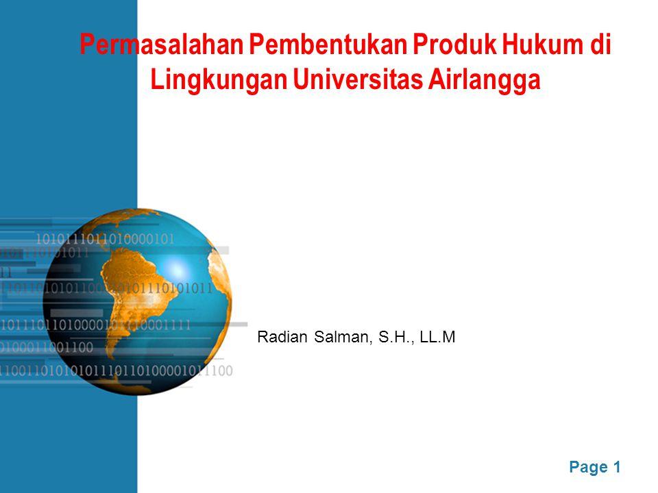 Page 1 Permasalahan Pembentukan Produk Hukum di Lingkungan Universitas Airlangga Radian Salman, S.H., LL.M