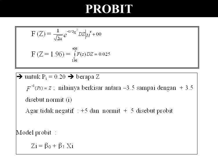 Model yang diperoleh : Kaidah pengelompokan (Sarma, 1996) : peluang  0.5 ; masukkan ke kejadian peluang < 0.5 ; masukkan ke bukan kejadian