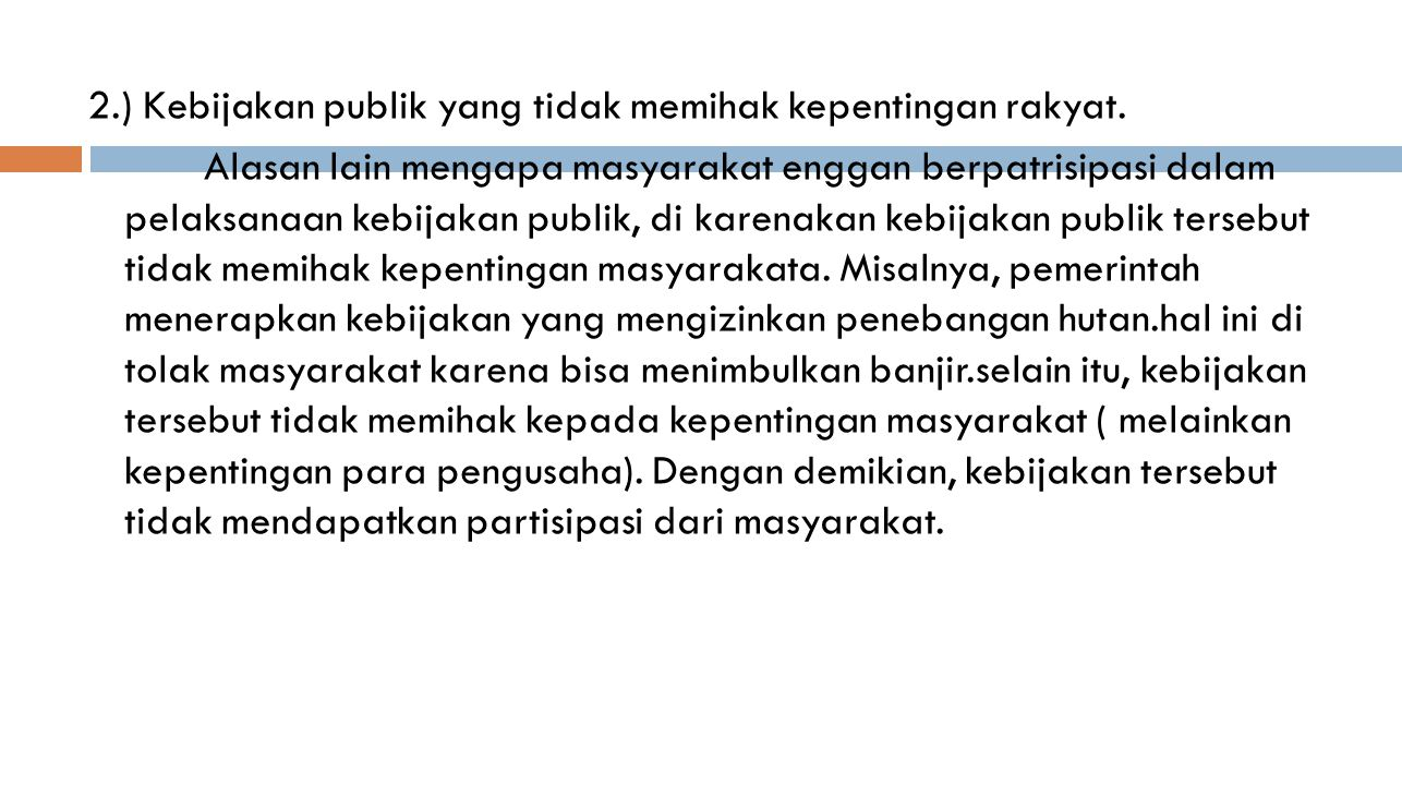 3.) Hukum belum ditegakkan secara adil.