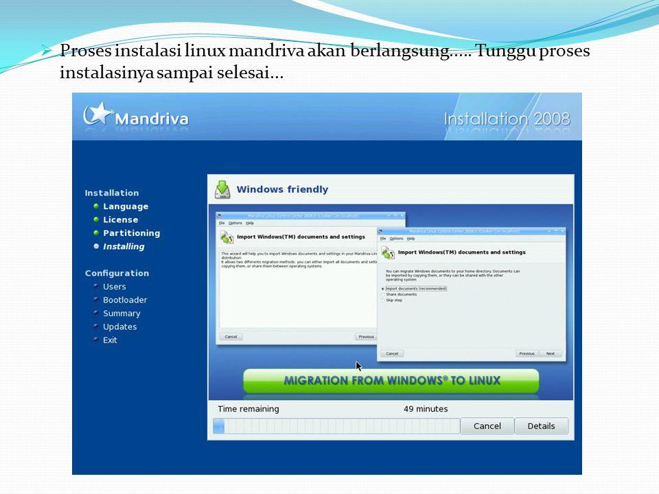  Proses instalasi linux mandriva akan berlangsung..... Tunggu proses instalasinya sampai selesai...