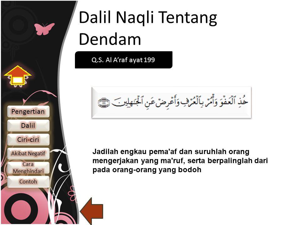 Dalil Naqli Tentang Dendam Q.S.