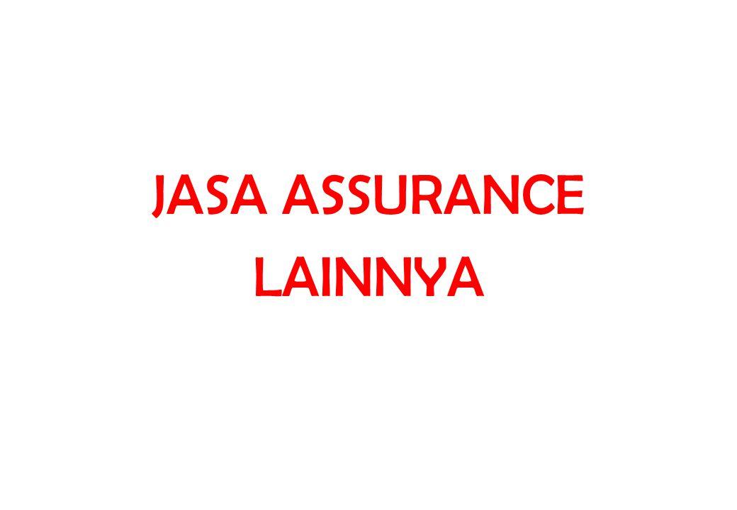 JasaSelainAudit Jasa profesional yang dapat diberikan praktisi, yang TIDAK termasuk dalam penugasan atestasi : 1.