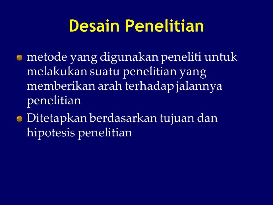 Skema desain post test only control group R1 ------------> X1 -----------> O2 R R2 ------------> X0 -----------> O2 R1 ------------> X1 -----------> O2 R R2 ------------> X0 -----------> O2 Random alokasi R : Responden O2 : Post test pada kedua kelompok setelah perlakuan X1 : Ujicoba/intervensi pada kelompok perlakuan sesuai protocol X0 : Kelompok kontrol dgn intervensi standar atau tanpa intervensi