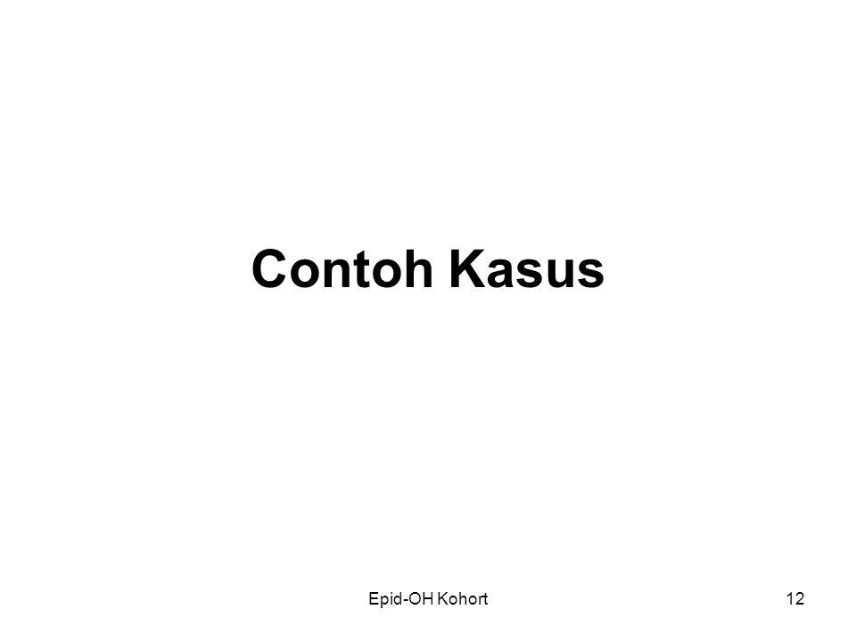 Epid-OH Kohort12 Contoh Kasus