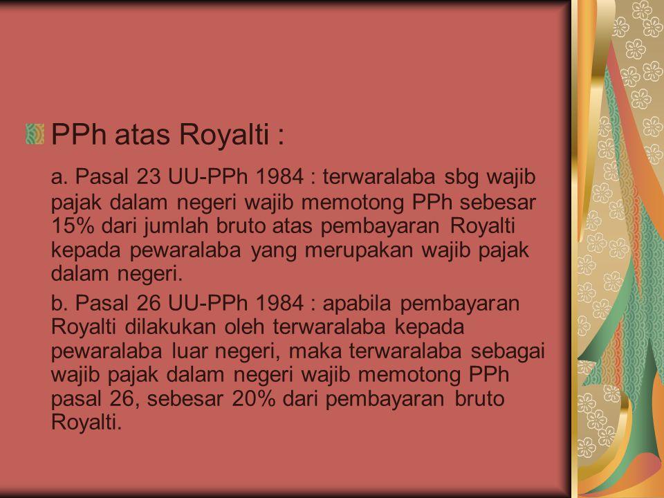 PPh atas Royalti : a.