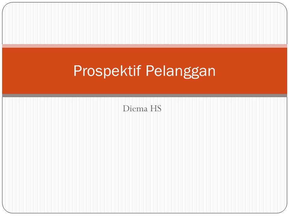Diema HS Prospektif Pelanggan