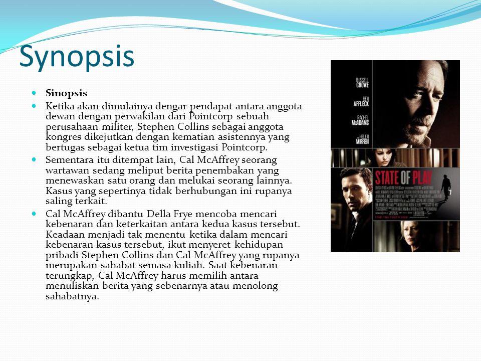 Synopsis Sinopsis Ketika akan dimulainya dengar pendapat antara anggota dewan dengan perwakilan dari Pointcorp sebuah perusahaan militer, Stephen Coll