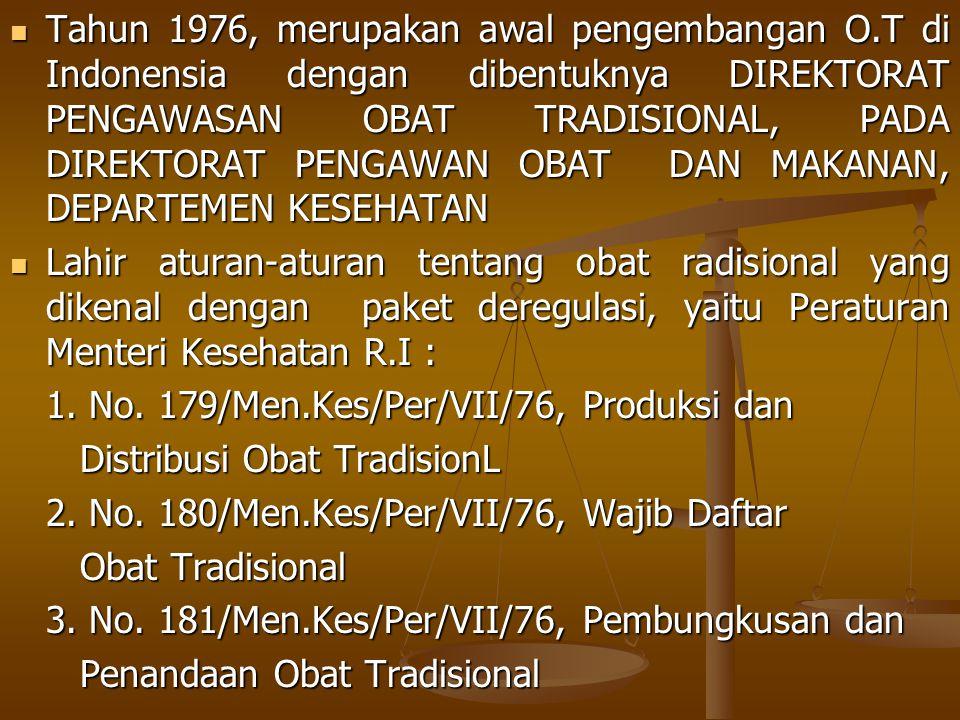 MASA DEPAN OBAT TRADISIONAL AMANAH GBHN TAHUN 1993 AMANAH GBHN TAHUN 1993 Pengobatan tradisional yang secara medis dapat dipertanggungjawabkan, terus dibina dalam rangka perluasan dan pemerataan kesehatan.