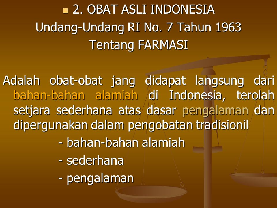 3.OBAT TRADISIONIL 3. OBAT TRADISIONIL Peraturan Menteri Kesehatan RI.