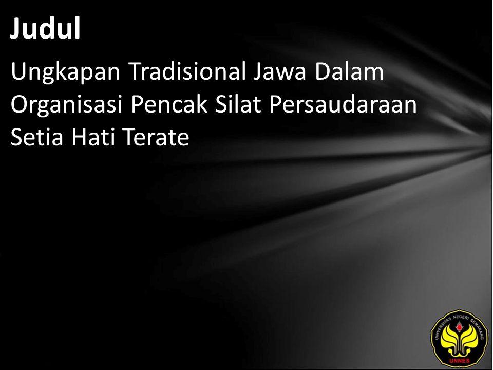Judul Ungkapan Tradisional Jawa Dalam Organisasi Pencak Silat Persaudaraan Setia Hati Terate
