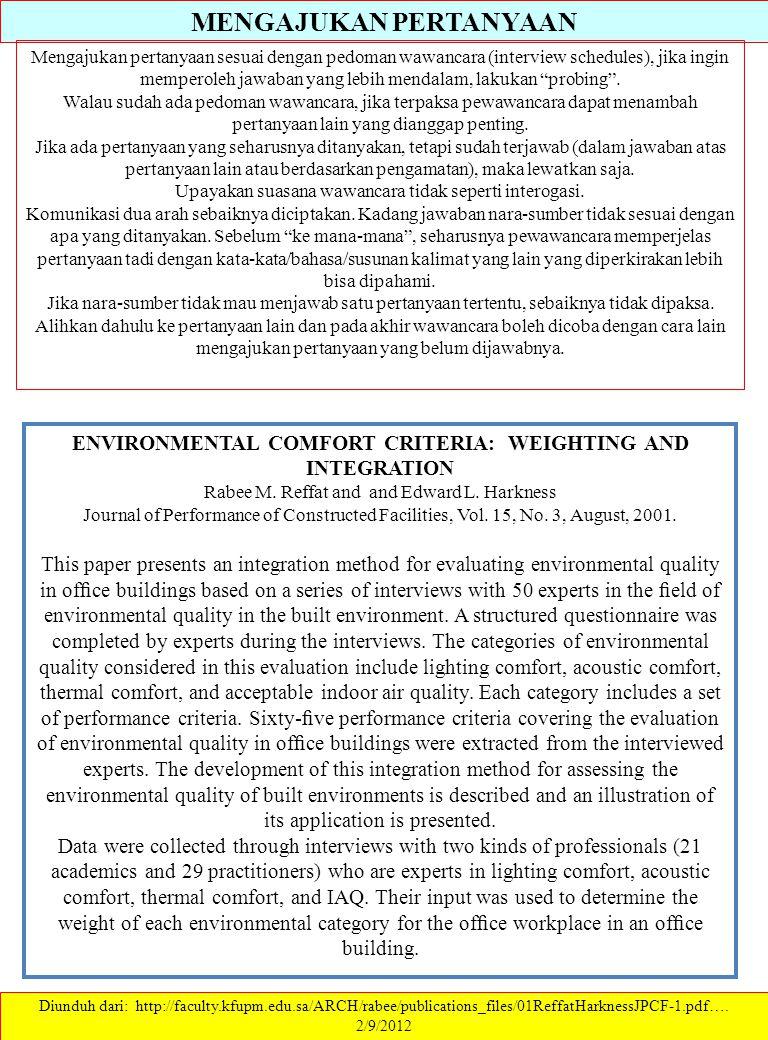 MENGAJUKAN PERTANYAAN Diunduh dari: http://faculty.kfupm.edu.sa/ARCH/rabee/publications_files/01ReffatHarknessJPCF-1.pdf…. 2/9/2012 Mengajukan pertany