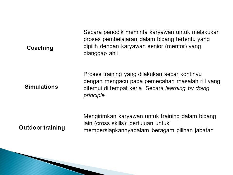 Secara periodik meminta karyawan untuk melakukan proses pembelajaran dalam bidang tertentu yang dipilih dengan karyawan senior (mentor) yang dianggap