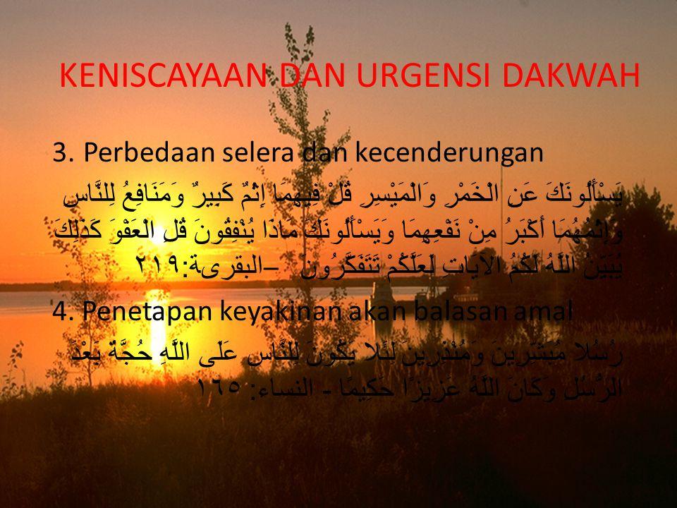 KENISCAYAAN DAN URGENSI DAKWAH 3.