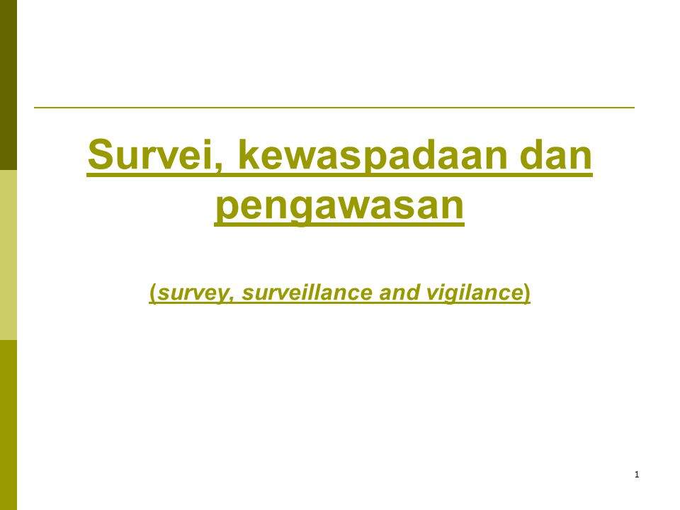 outline of presentation 1.what is surveillance 2.