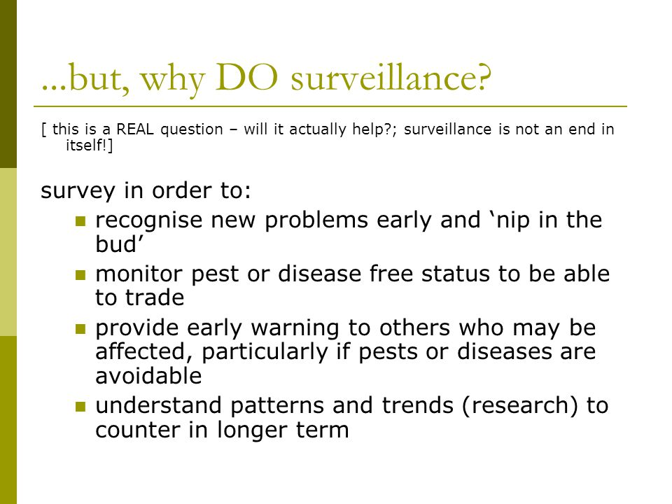...but, why DO surveillance.