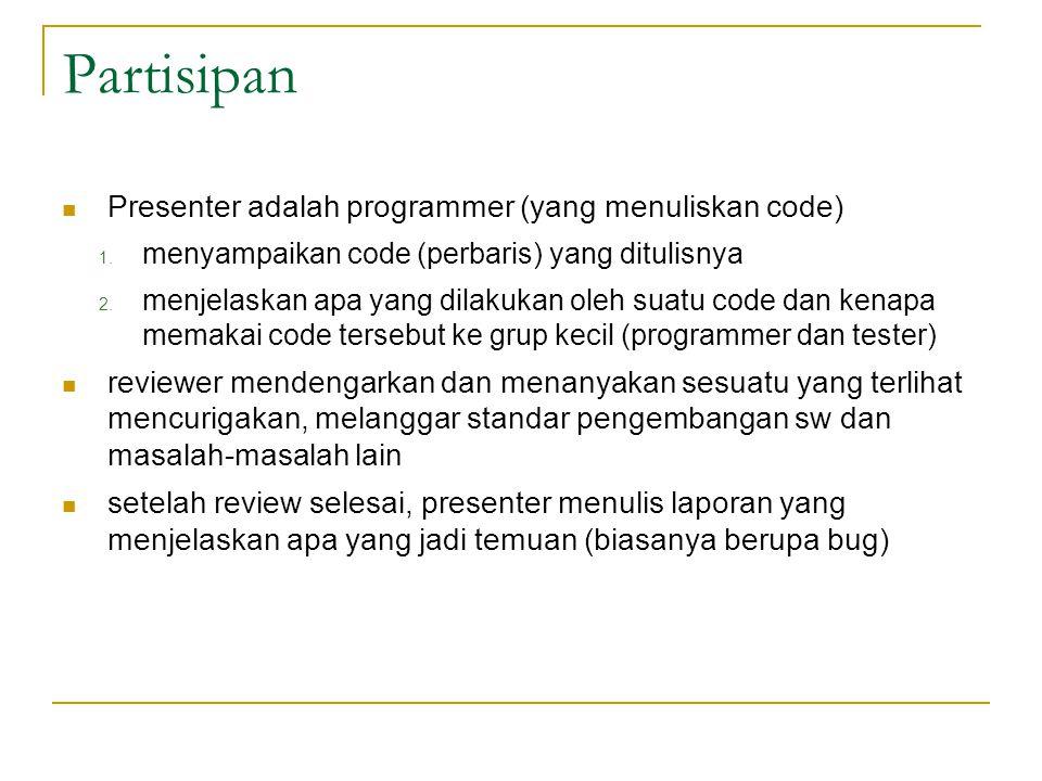 Partisipan Presenter adalah programmer (yang menuliskan code) 1.
