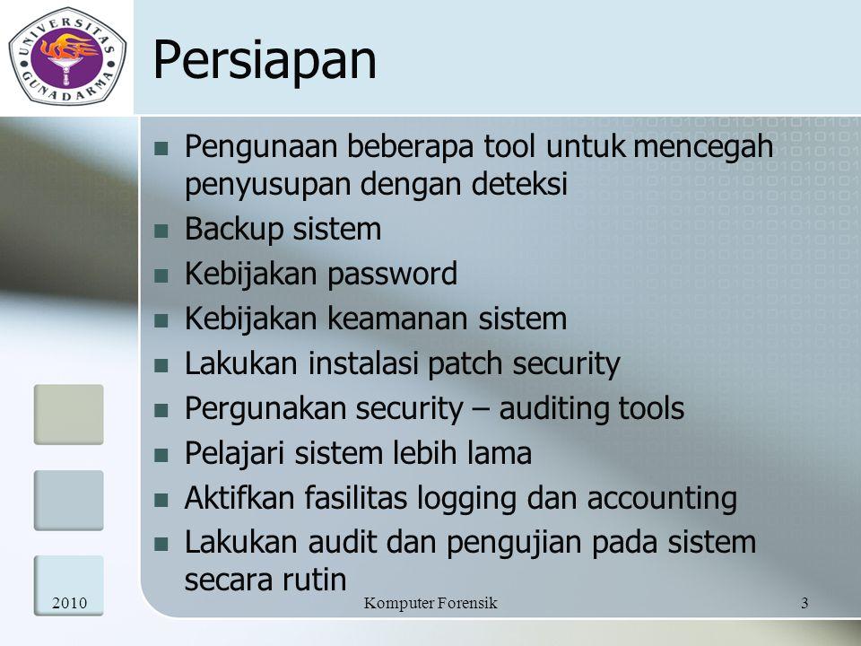 Persiapan Pengunaan beberapa tool untuk mencegah penyusupan dengan deteksi Backup sistem Kebijakan password Kebijakan keamanan sistem Lakukan instalas