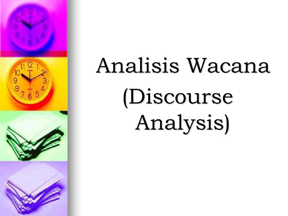 Analisis Wacana (Discourse Analysis)