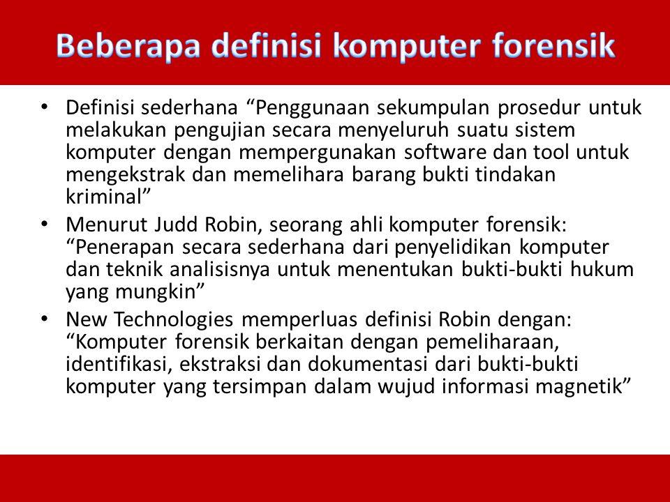 Berbeda dari pengertian forensik pada umumnya, komputer forensik dapat diartikan sebagai pengumpulan dan analisis data dari berbagai sumber daya komputer yang mencakup: – sistem komputer, – jaringan komputer, – jalur komu¬nikasi, dan – berbagai media penyimpanan yang layak untuk diajukan dalam sidang pengadilan.
