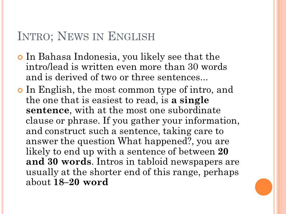 Buat lead berita berbahasa Inggris dari artikel bahasa Indonesia Pembahasan dan diskusi di kelas...