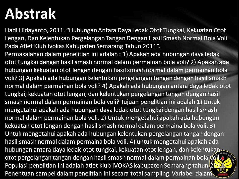 Abstrak Hadi Hidayanto, 2011.