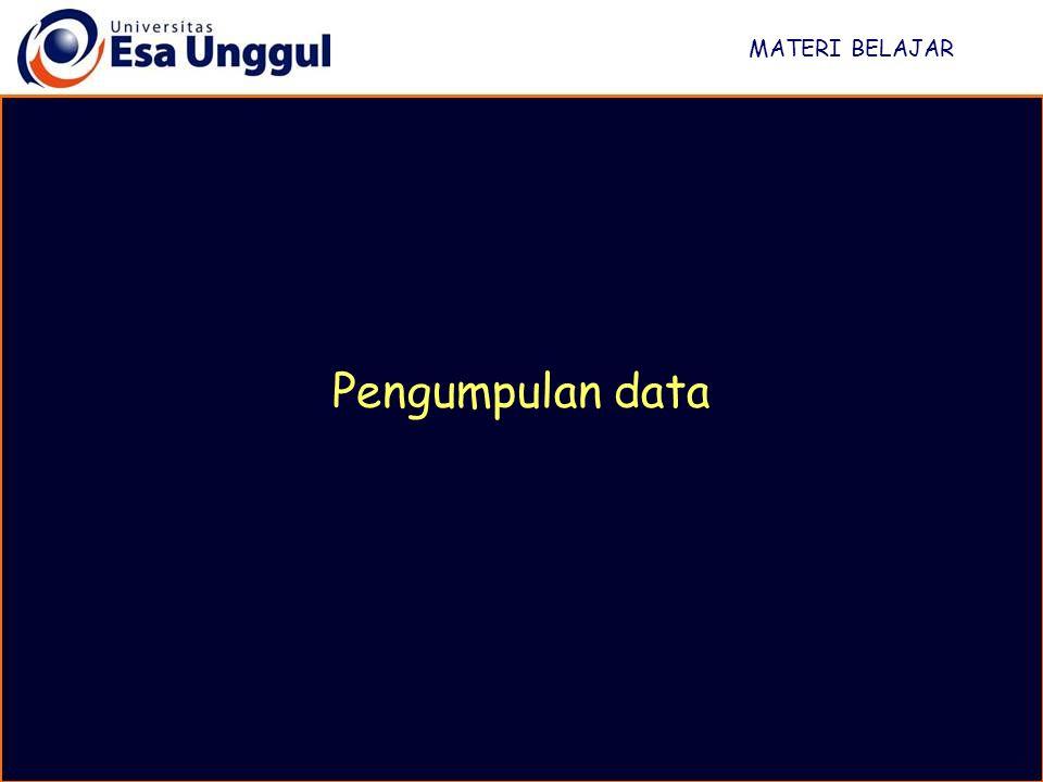 MATERI BELAJAR Pengumpulan data