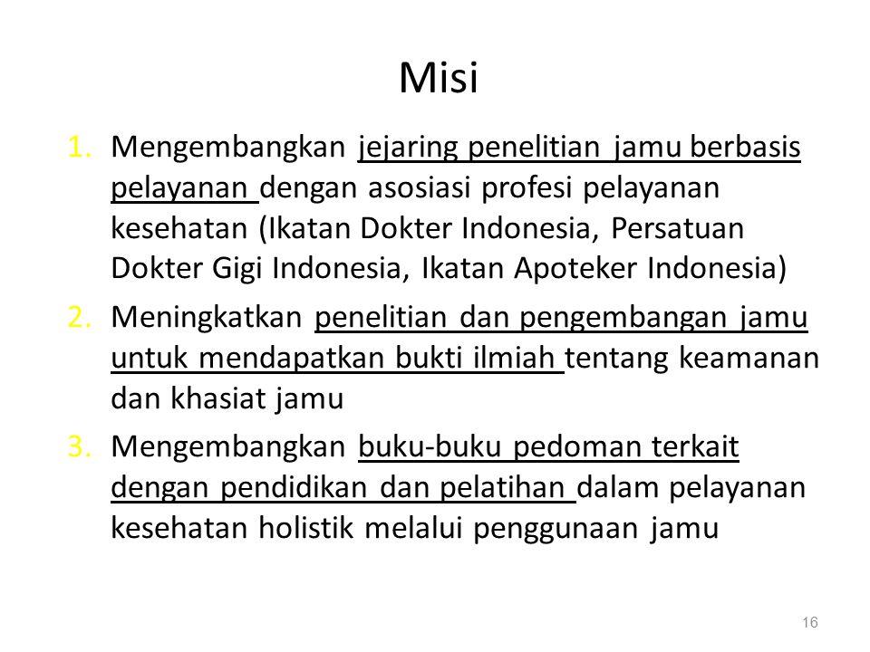 17 Sasaran strategis 1.Tercapainya kebijakan nasional dan kerangka regulasi dalam rangka mengangkat jamu sebagai brand Indonesia .