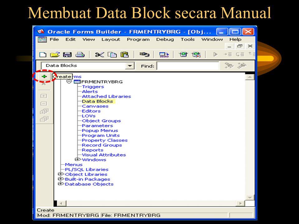Membuat Data Block secara Manual