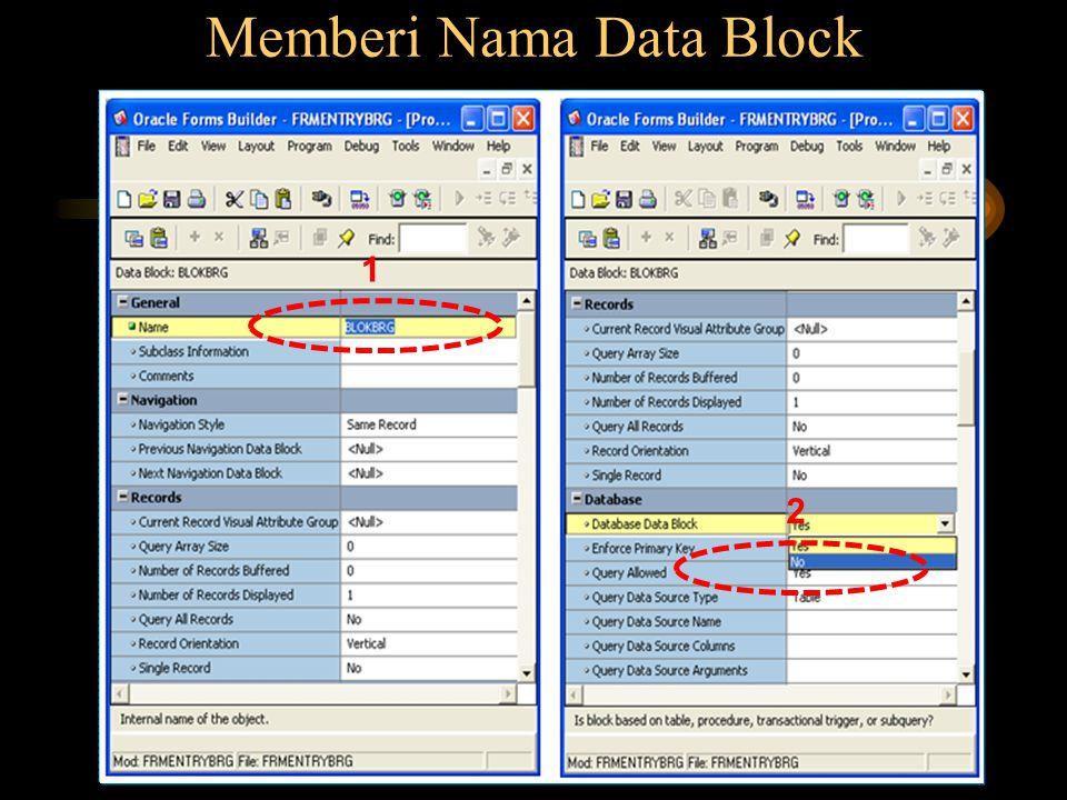 Memberi Nama Data Block 1 2