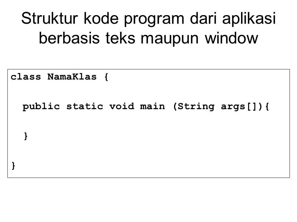Pada contoh program sebelumnya telah digunakan perintah input dan output Data yang diinput pada dasarnya adalah bertipe string sehingga untuk memproses data selain string (seperti bilangan bulat, desimal, maupun boolean) maka kita perlu melakukan konversi data Konversi data dapat dengan mudah dilakukan dengan memanfaatkan function yang telah disediakan oleh Java