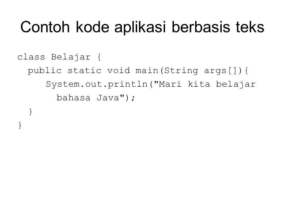 Contoh kode program untuk konversi data ke beberapa tipe import java.io.DataInputStream; class KonversiData{ public static void main(String args[])throws Exception{ DataInputStream baca = new DataInputStream(System.in); int angka; char huruf; float desimal; boolean bool; String teks = ; System.out.print( Ketik nilai integer : ); teks = baca.readLine(); //konversi ke integer angka = Integer.parseInt(teks);