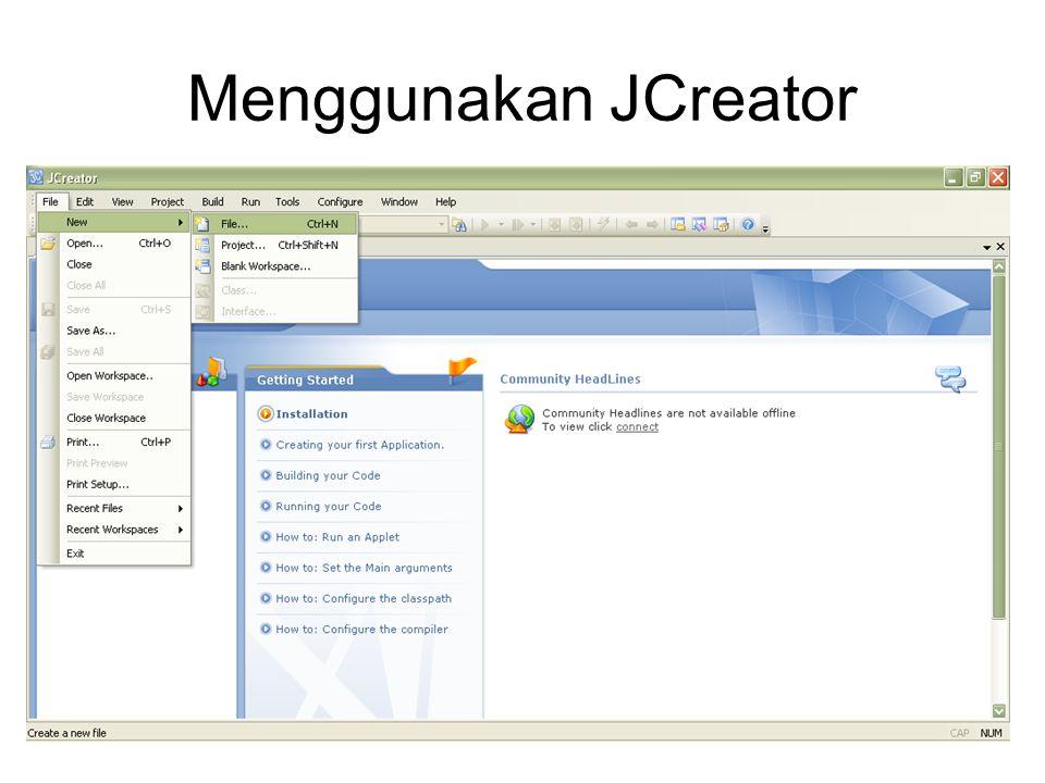 Menggunakan JCreator