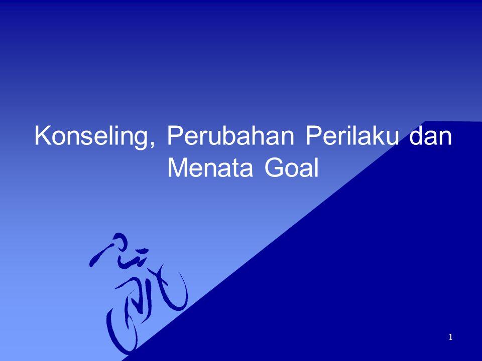 1 Konseling, Perubahan Perilaku dan Menata Goal