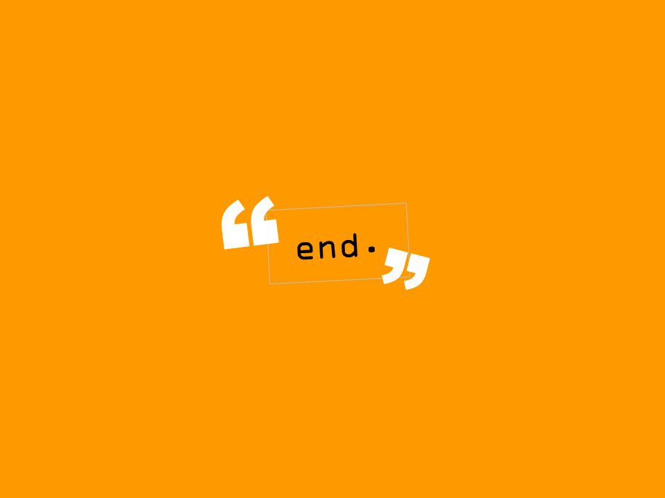 """end. """" """""""