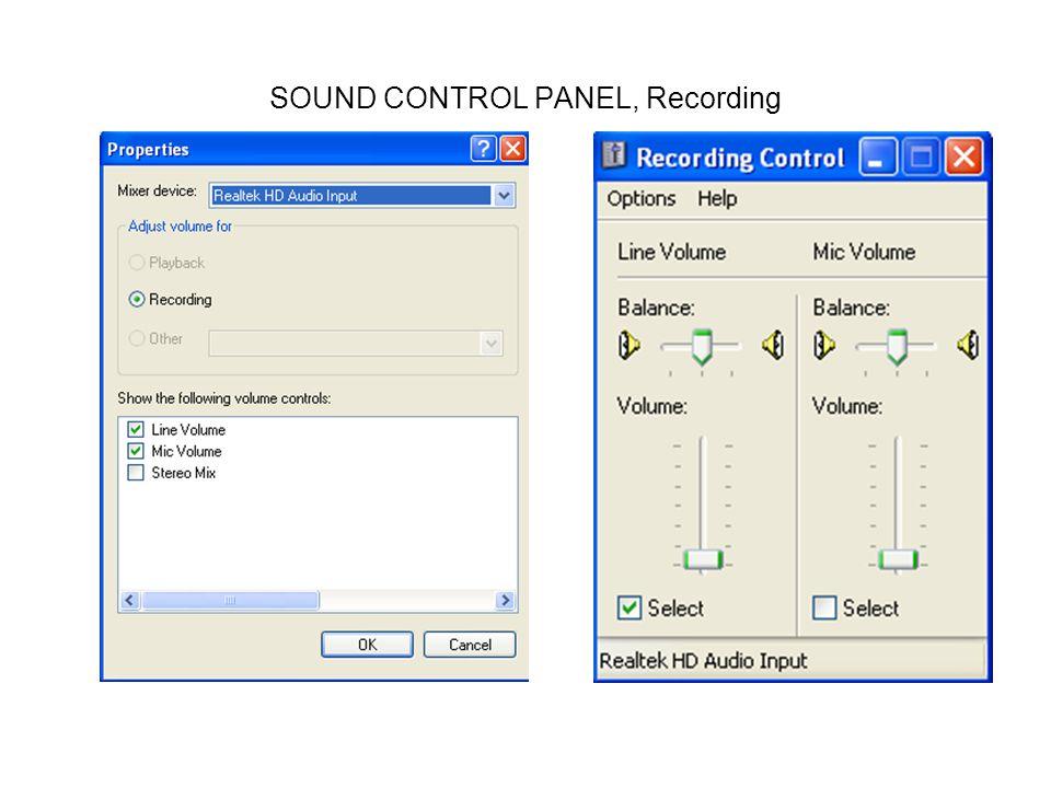 SOUND CONTROL PANEL, Recording